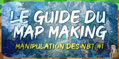 Photo of [Tutoriel] Guide MapMaking : Manipulation des NBT (partie 1)