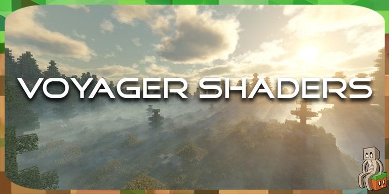 Shader Voyager pour Minecraft 1.12 à 1.15