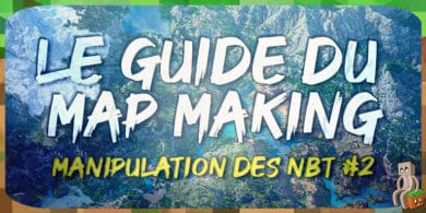 Photo of [Tutoriel] Guide MapMaking : Manipulation des NBT (partie 2)