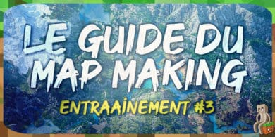 Photo of [Tutoriel] Guide Mapmaking: Entraînement #3