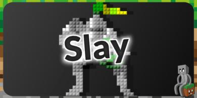 Photo of [Map] Slay [1.14.4]