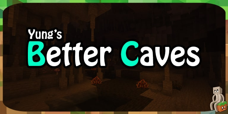 Mod : Yung's Better Caves [1.12.2 - 1.16.1]