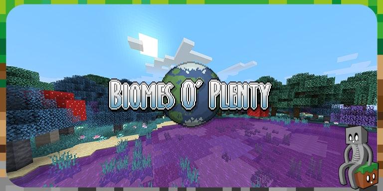Mod : Biomes O' Plenty [1.7.10 – 1.16.1]