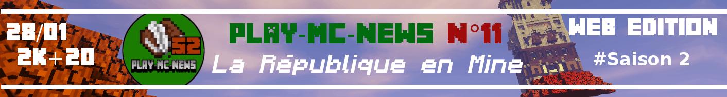 Play-Mc-News N°11 - La République en Mine (Web Edition)