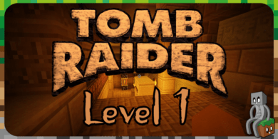 Photo of [Map] Tomb Raider – The New Adventure Lvl 1 [1.12.2]