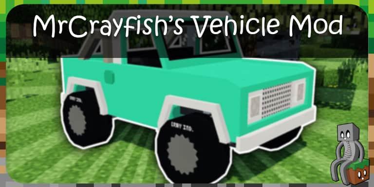Mod : MrCrayfishs Vehicle Mod