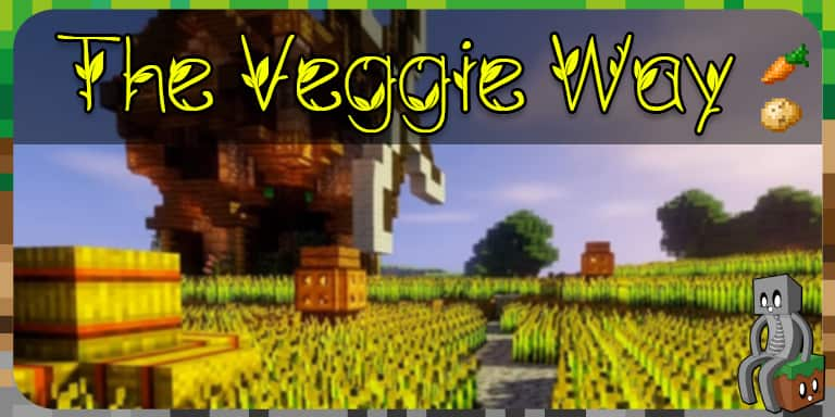 Mod : The Veggie Way [1.12.2 - 1.16.3]