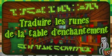 Traduire les runes de la table d'enchantement dans Minecraft