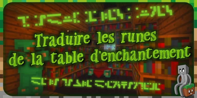 Traduire les runes de la table d'enchantement dans Minecraft