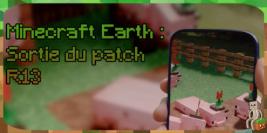 Minecraft Earth : Patch Notes R13