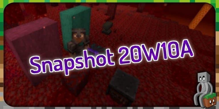 Minecraft 1.16 : Snapshot 20w10a