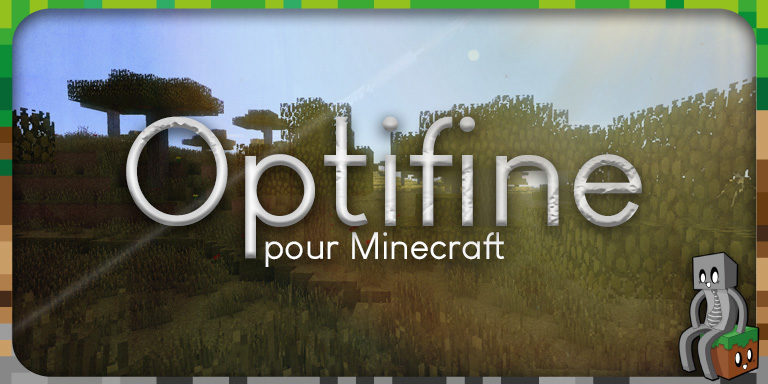 Mod : Optifine [1.7 - 1.16.5]