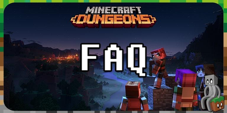 FAQ Minecraft Dungeons