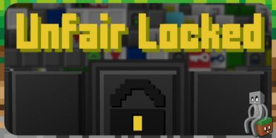 [Map] Unfair Locked [1.14.4]