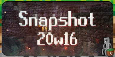 Photo of Minecraft 1.16 : Snapshot 20w16a