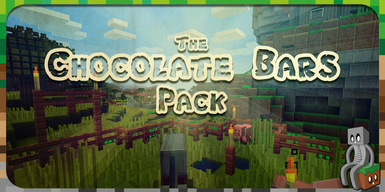 Resource Pack : Chocolate Bars Pack [1.10 - 1.15]