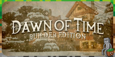 Photo of [Mod] Dawn Of Time – Builder Edition [1.12.2]