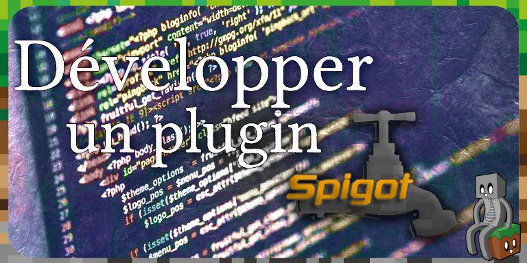 Développer un plugin avec Spigot