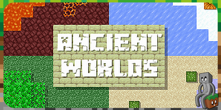Map : Ancient Worlds [1.14.4]