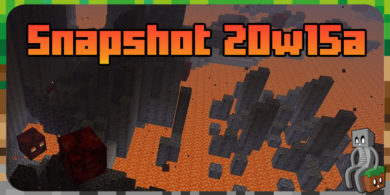 Photo of Minecraft 1.16 : Snapshot 20w15a
