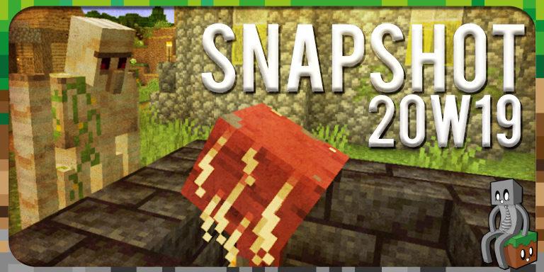 Minecraft 1.16 : Snapshot 20w19a