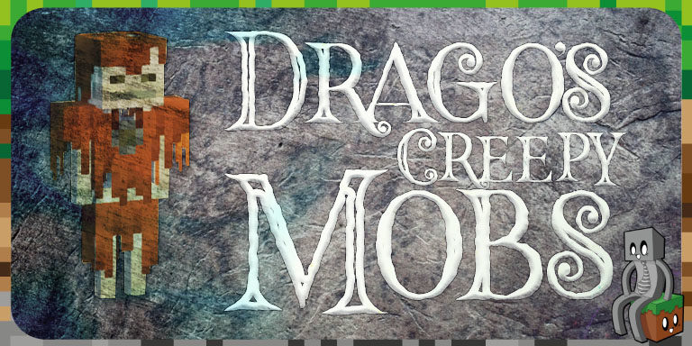Resource Pack : Drago's Creepy Mobs [1.14.4]