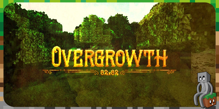 Resource Pack : Overgrowth [1.14]