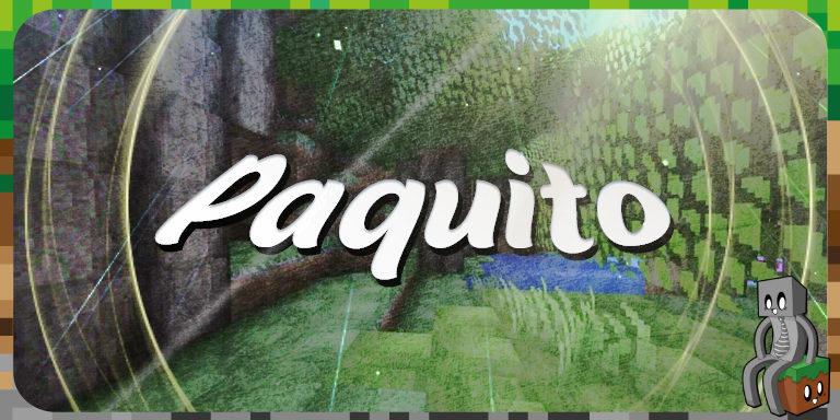 Resource Pack : Paquito [1.15]