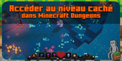 Photo of Comment débloquer le niveau secret de Minecraft Dungeons
