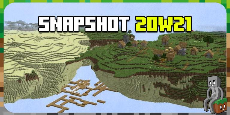 Minecraft 1.16 : Snapshot 20w21a