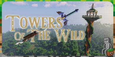 Photo of [Mod] Towers Of The Wild [1.15.2]