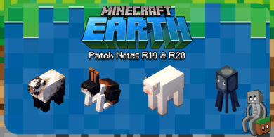 Photo of Minecraft Earth : Patch Notes R19 & R20