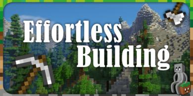 Photo of [Mod] Effortless Building [1.12.2 – 1.14.4]