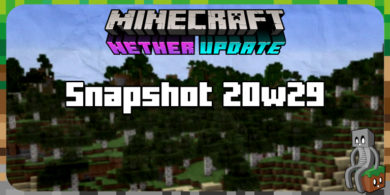 Photo of Minecraft 1.16.2 : Snapshot 20w29a