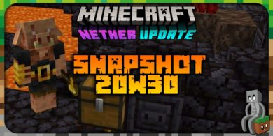 Photo of Minecraft 1.16.2 : Snapshot 20w30a