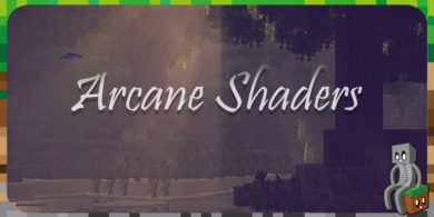 Photo of Arcane Shaders [1.7 – 1.16]
