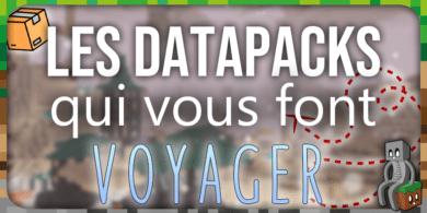 Photo of [Datapack] Les Datapacks qui vous font voyager ! [1.16.2]