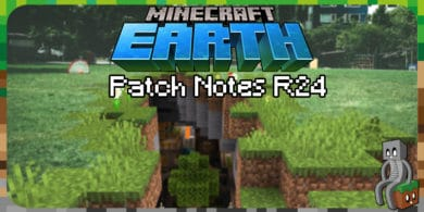 Photo of Minecraft Earth : Patch Notes R24