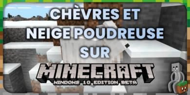 Minecraft 1.17 : Chèvres et Neige Poudreuse