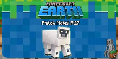 Minecraft Earth : Patch Notes 27