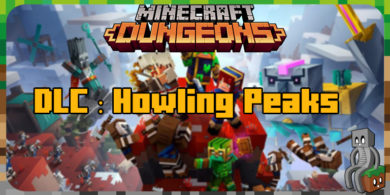 Minecraft Dungeons : DLC Howling Peaks