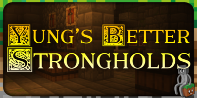 Mod : Yung's Better Strongholds